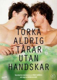 torka_aldrig_tarar_utan_handskar